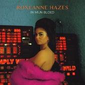 In Mijn Bloed by Roxeanne Hazes