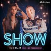 Show von Dj Batata
