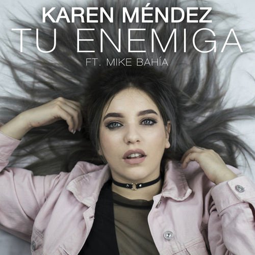 Tu Enemiga de Karen Méndez