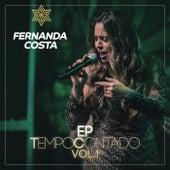 Tempo Contado - EP (Ao Vivo / Vol. 1) by Fernanda Costa