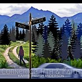 Corner of 17th & Faith by Karrie Pavish Anderson