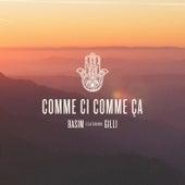 Comme Ci Comme Ça by Basim