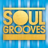 Soul Grooves by Various Artists