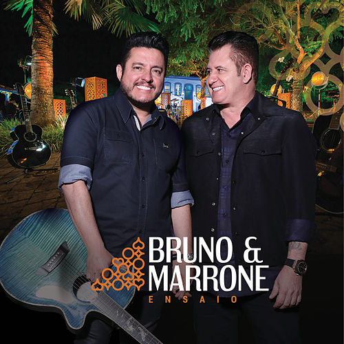 Ensaio (Ao Vivo) de Bruno & Marrone