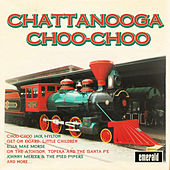 Chattanooga Choo-Choo by Various Artists
