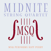 MSQ Performs Katy Perry by Midnite String Quartet
