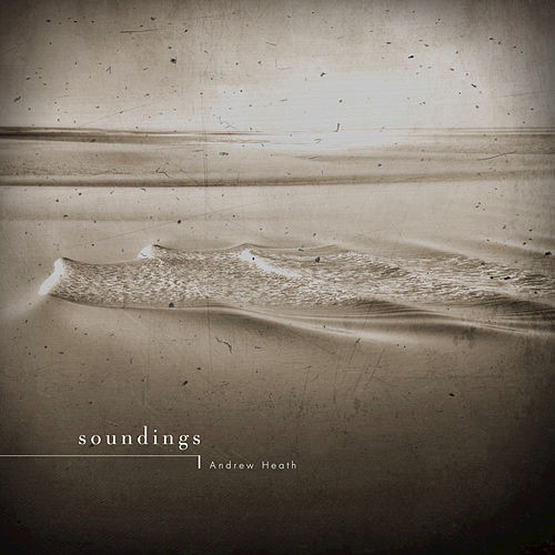 Soundings by Andrew Heath