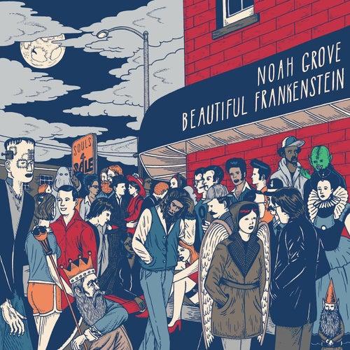 Beautiful Frankenstein by Noah Grove