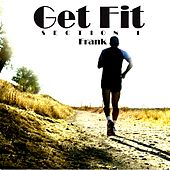 Get Fit (Section 1) by frank