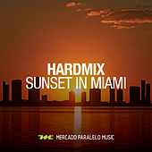Sunset in Miami by HardMix!