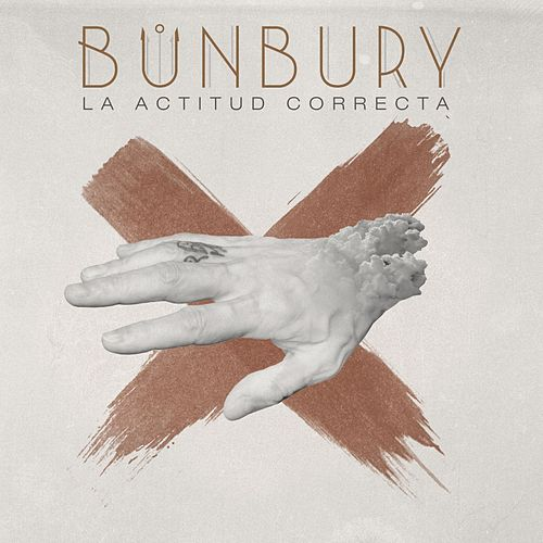 La actitud correcta by Bunbury