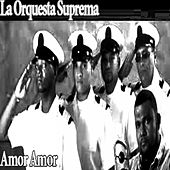 Amor Amor by Orquesta Suprema