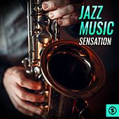 Jazz Music Sensation von Various Artists