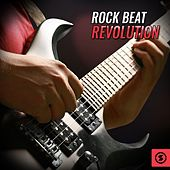 Rock Beat Revolution by Various Artists