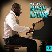 Easy Listening Music Lounge von Various Artists