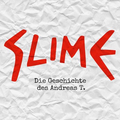 Die Geschichte des Andreas T. von Slime