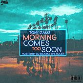 Morning Comes Too Soon (Bonus Version) by Various Artists
