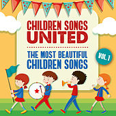 The Most Beautiful Children Songs, Vol. 1 von Children Songs United