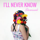 I'll Never Know by Ben Watt