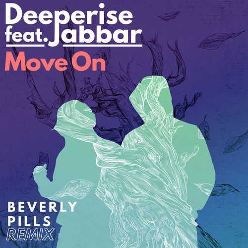 Move On (Beverly Pills Remixes) by Deeperise