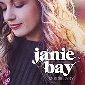 Miscellany von Janie Bay