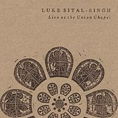 Live at the Union Chapel by Luke Sital-Singh