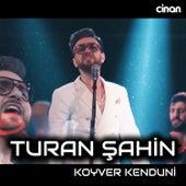 Koyver Kenduni by Turan Şahin
