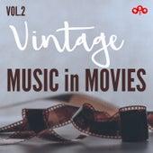Vintage Music in Movies, Vol.2 von Various Artists
