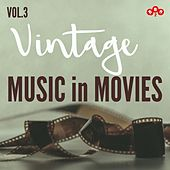 Vintage Music in Movies, Vol. 3 de Various Artists