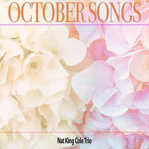 October Songs von Nat King Cole