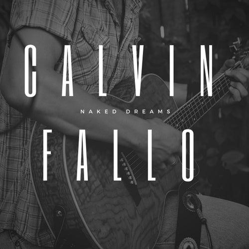 Calvin Fallo - Naked Dreams