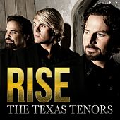 Rise by The Texas Tenors
