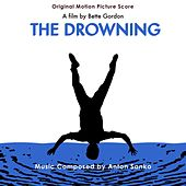 The Drowning: Original Motion Picture Score by Anton Sanko