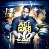 All Gas No Breaks, Vol. 1 von Mike Smiff