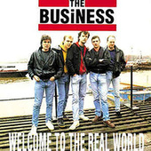 Welcome to the Real World de The Business