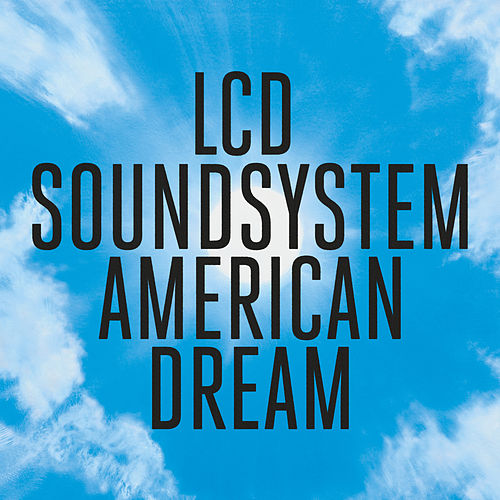 American Dream de LCD Soundsystem