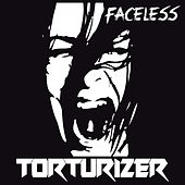 Faceless de Torturizer