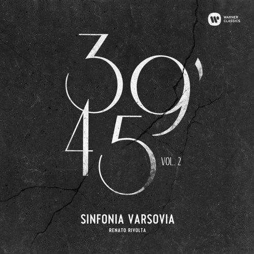 39'45 Volume 2 by Sinfonia Varsovia