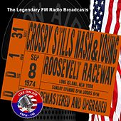 Legendary FM Broadcasts - Roosevely Raceway, NY 8th September 1974 de Crosby, Stills, Nash and Young