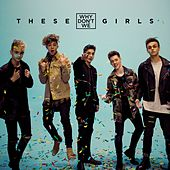 These Girls by Why Don't We