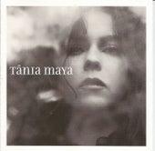 Tânia Maya by Tania Maya