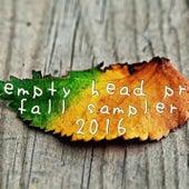 Empty Head PR Fall Sampler 2016 von Various Artists