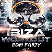 Ibiza Workout EDM Party 2017 Vol. 6 de Various Artists