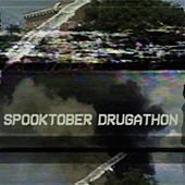 Spooktober Drugathon (Deluxe Edition) by Wallison Grommet