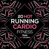 20 Hot Running Cardio Fitness Tracks 2017 Vol. 1 de Various Artists