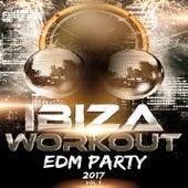 Ibiza Workout EDM Party 2017 Vol. 5 de Various Artists