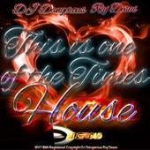 This is One of the Times de DJ Dangerous Raj Desai