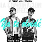 Ya Te Olvidé (feat. Franky La Combinación Perfecta) by Candela (Hip-Hop)