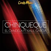 Chinqueque (feat. Kalil Garcia) by Candela (Hip-Hop)