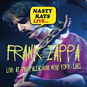 Nasty Rats - Live at the Palladium, New York 1981 van Frank Zappa